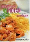 The Ultimate Indian Cookbook by Mridula Baljekar (Hardback, 2007)