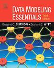 Data Modeling Essentials by Graham Witt, Matthew West, Graeme Simsion (Paperback, 2004)