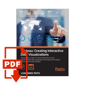 Pdf Tableau Creating Interactive Data Visualizations Ebay