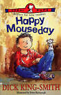 Happy Mouseday by Dick King-Smith (Paperback, 1996)
