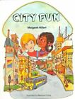 City Fun Softcover Beginning to Read by Margaret Hillert Paperback Book (engli