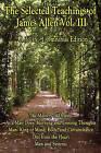 The Wisdom of James Allen, Volume 3 by Associate Professor of Philosophy James Allen (Paperback / softback, 2008)