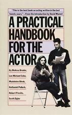 A Practical Handbook for the Actor by Melissa Bruder, Madeleine Olnek, Scott Zigler, Robert Previto and Nathaniel Pollack (1986, Paperback)