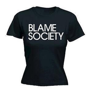 Blame-Society-Damen-T-Shirt-Cool-Trendy-Humor-Anweisung-lustig-Geburtstagsgeschenk