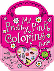 My Pretty Pink Coloring Purse by Make Believe Ideas (Mixed media product, 2012)