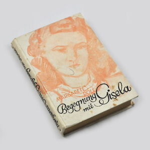 Begegnung-mit-Gisela-Margarete-Doll-1942-Frakturschrift
