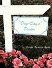 Day-day's Dream 9781481700597 by Doris Tanner Ross Book