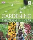 RHS Gardening Through the Year by Ian Spence (Hardback, 2009)