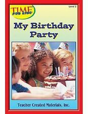 My Birthday Party Level 2 Early Readers from TIME For Kids