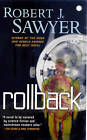 Rollback by Robert J. Sawyer (Paperback, 2008)