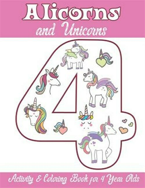 Alicorns And Unicorns Activity & Coloring Book For 4 Year Olds : Coloring  Pages, Mazes, Puzzles, Dot To Dot, Word Search And More By Alicorn Unicorn  Books (2019, Trade Paperback) For Sale Online EBay