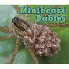 Minibeast Babies by Catherine Veitch (Paperback, 2014)