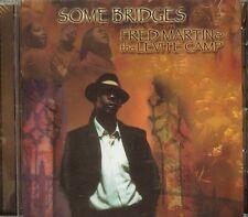 FRED MARTIN - SOME BRIDGES - CD - NEW