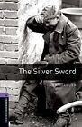 The Silver Sword von Ian Serallier (2008, Taschenbuch)