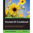 Socket.IO Cookbook by Tyson Cadenhead (Paperback, 2015)