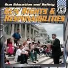 Gun Rights & Responsibilities by Brian Kevin (Hardback, 2012)