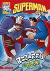 Bizarro is Born! by Louise Simonson (Paperback, 2009)