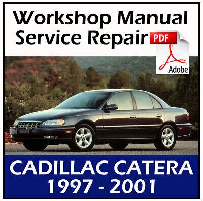 CATERA CADILLAC SHOP MANUAL SERVICE REPAIR BOOK 1997 2001 1999 1998 2000