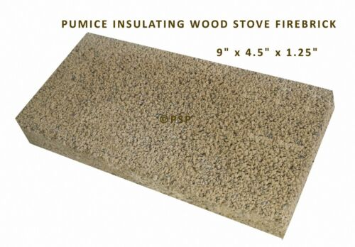 WOODSTOVE FIREBRICK PUMICE INSULATING STYLE WHOLE /& UNCUT    1 PACK PP1901
