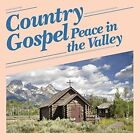 Country Gospel - Peace in The Valley Various Artists 5019322710493