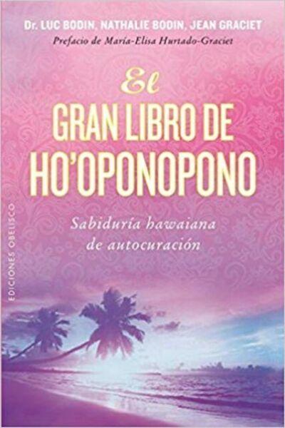 El Gran Libro de Ho'Oponopono by Luc Bodin (Paperback) for
