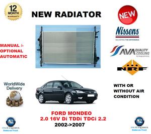 FOR FORD MONDEO 2.0 16V Di TDDi TDCi 2.2 2002-/>2007 NEW RADIATOR OE QUALITY *