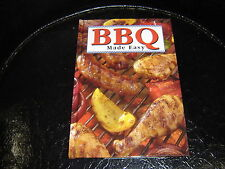 2005 BBQ Made Easy Cook Book - published by LW Press  - Hardback