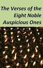 The Verses of the Eight Noble Auspicious Ones by Jamgon Ju Mipham (Paperback / softback, 2013)