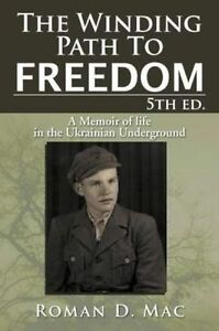 Winding-Path-to-Freedom-A-Memoir-of-Life-in-the-Ukrainian-Underground-Pape