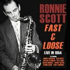 Ronnie Scott Fast & Loose - Live in 1954 by 824046437626