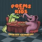 Poems for Kids by Dorothy Czarnecki (Paperback / softback, 2013)