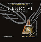 Henry VI, Part Two by William Shakespeare (CD-Audio, 2005)