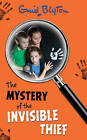 The Mystery of the Invisible Thief by Enid Blyton (Paperback, 2003)