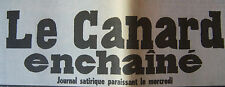 JOURNAL ANNIVERSAIRE LE CANARD ENCHAINE ACTUALITE SATIRIQUE DU 15 NOVEMBRE 1972