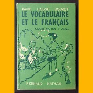 LE-VOCABULAIRE-ET-LE-FRANCAIS-Cours-Moyen-1ere-annee-David-Haisse-Bouret-1958