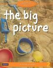 The Big Picture by Karen Kearns (Paperback, 2014)