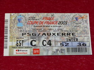 COLLECTION-SPORT-FOOTBALL-TICKET-PSG-AUXERRE-31-MAI-2003-Coupe-France-FINALE