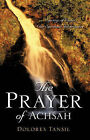 The Prayer of Achsah by Dolores Tansil (Paperback / softback, 2005)