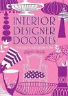 Interior Designer Doodles by Nellie Ryan (Paperback, 2010)