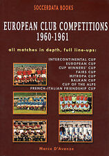 European Club Competitions 1960-1961 - UEFA Complete Statistics Football book