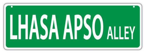 Gifts LHASA APSO ALLEYDogs Decorations Plastic Street Signs