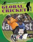 Global Cricket by Rob Colson, Clive Gifford (Hardback, 2015)