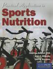 Practical Applications in Sports Nutrition by Lisa A. Burgoon, Alan E Mikesky and Heather Hedrick Fink (2011, Paperback)