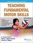 Teaching Fundamental Motor Skills by Pamela J. Walker, Nancy Markos, A.Vonnie Colvin (Paperback, 2016)