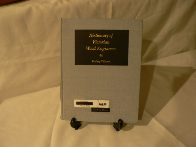 Dictionary of Victorian Wood Engravers by Rodney K. Engen (1985, Hardcover, G+)
