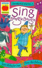 Sing Boogie Boogie (Shrinky Kids Stories) by Whybrow, Ian