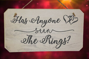Has Anyone Seen The Rings Wooden Page Boy or Flower Girl Wedding Sign