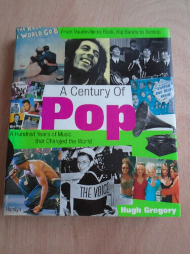 1 of 1 - A Century of Pop by Hugh Gregory (Hardback, 1998)
