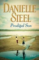 Prodigal Son: A Novel  by Danielle Steel (Hardcover) First Edition