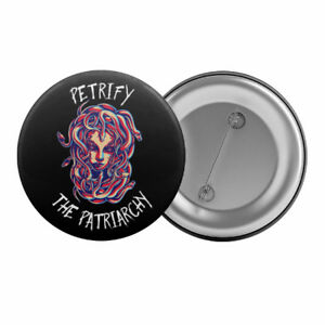 Petrify-the-Patriarchy-Medusa-Badge-Button-Pin-1-25-034-32mm-Feminist-Feminism